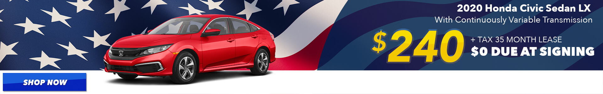 2020 Civic - Lease for $240