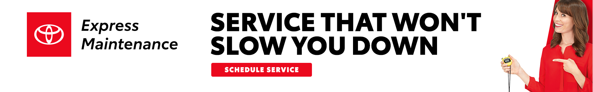Express Maintenance - Service that won't slow you down - Schedule Service