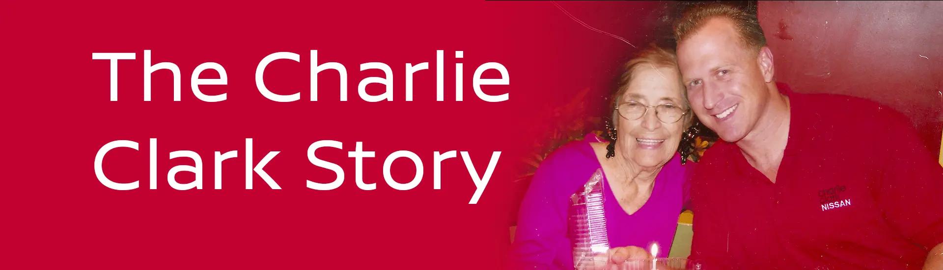 The Charlie Clark Story
