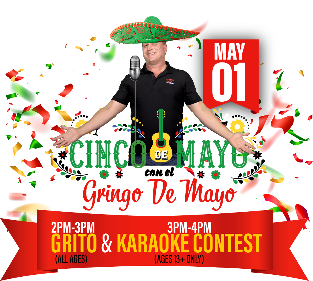 Cinco De Mayo con el Gringo de Mayo. 2-3PM GRITO (All Ages) & 3-4PM Karaoke Contest (Ages 13+ ONLY)