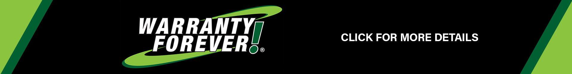 Warranty Forever! Click for Details