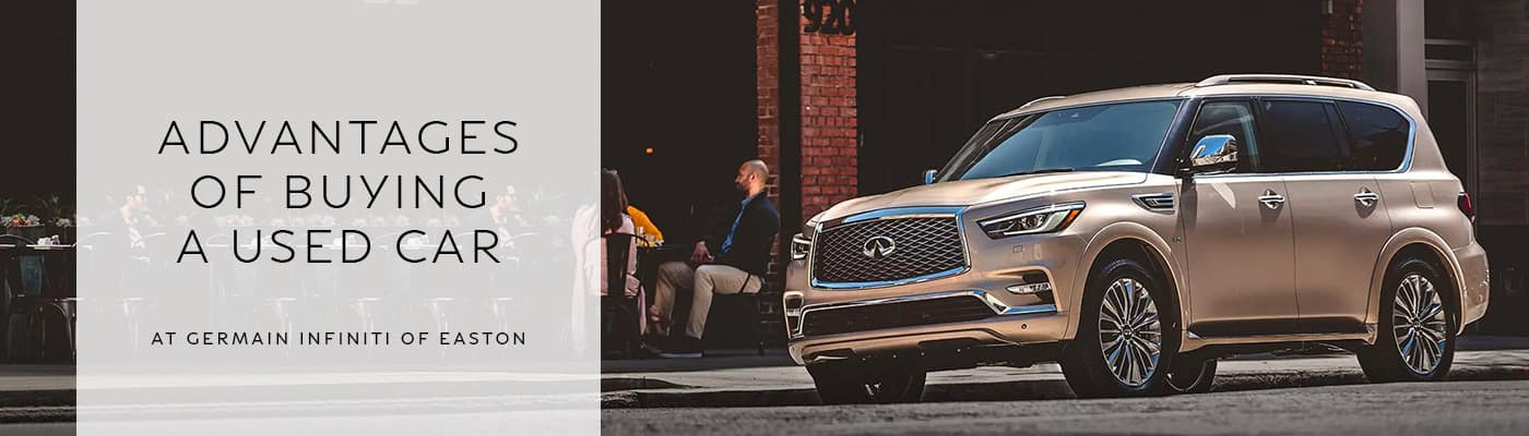 Advantages of Buying a Used Car from an INFINITI Dealer at INFINITI of Easton