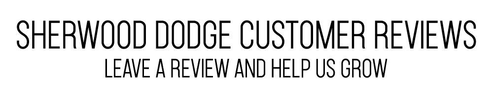 Sherwood Dodge customer reviews