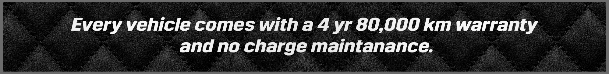 Every vehicle comes with 4Year/80,000 warranty and world calss vehicle delivery to your door