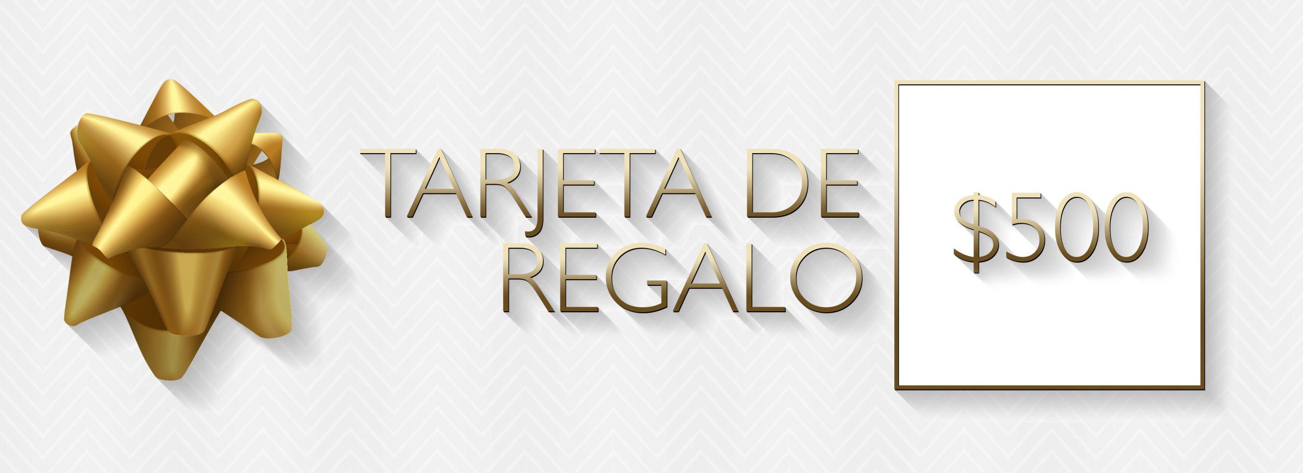 $500 Tarjeta de Regalo