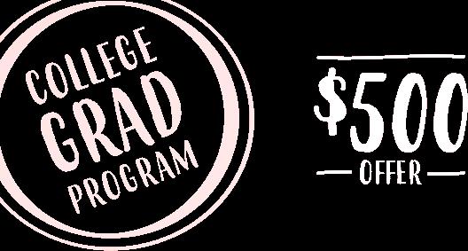 College Grad Program, $500 offer