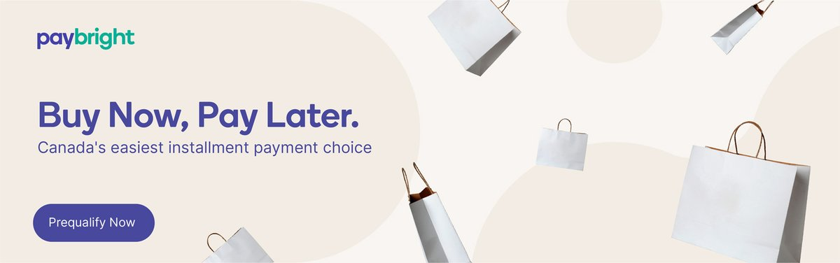 Paybright. Buy Now, Pay Later. Canada's Easiest installment payment choice. Prequalify Now.