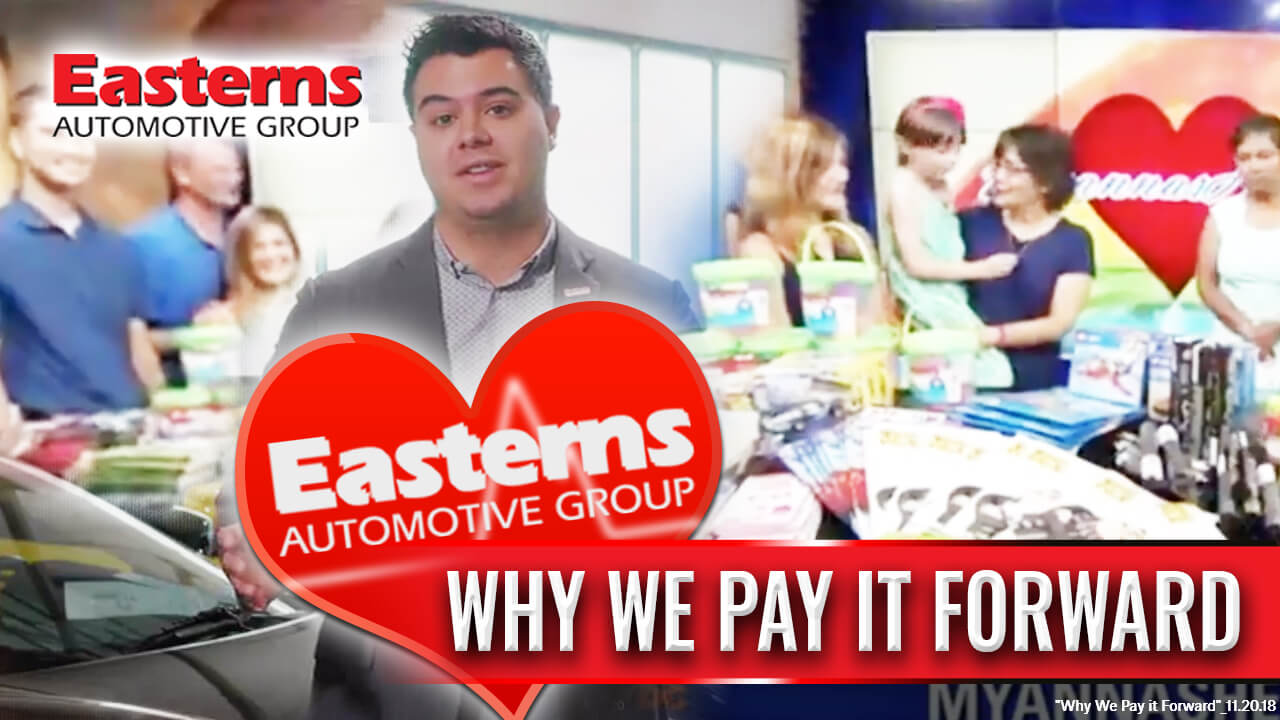 Why We Pay It Forward at Easterns Automotive Group