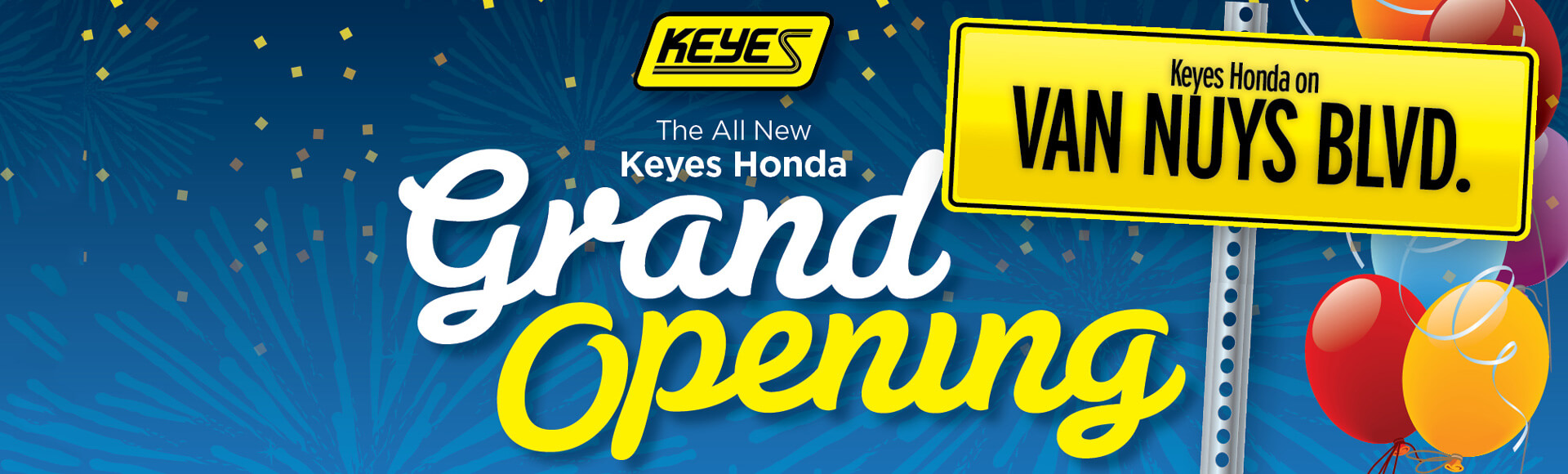 Keyes Honda - Grand Opening