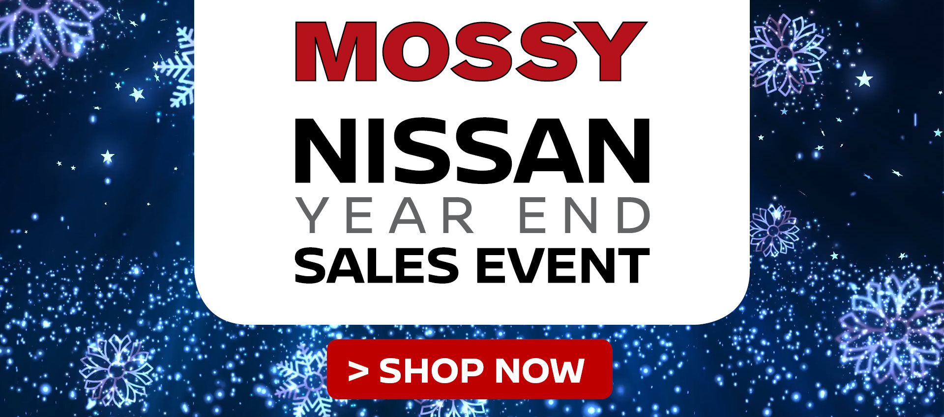 Mossy Nissan - Nissan Sales Event HP