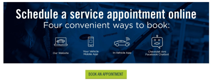Schedule a Service Appointment Online - Four Convenient Ways to Book: Our website, your vehicle mobile app, in-vehicle app, chevrolet ami facebook chatbot